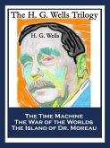 The H. G. Wells Trilogy (eBook, ePUB)