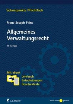 Allgemeines Verwaltungsrecht - Peine, Franz-Joseph