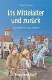 Ins Mittelalter und zurück. Schulausgabe