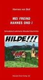 Mei Freind Hannes ond i