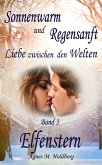 Sonnenwarm und Regensanft - Band 3 (eBook, ePUB)