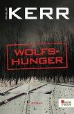 Wolfshunger / Bernie Gunther Bd.9 (eBook, ePUB)