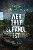 Wer ohne Schande ist / Maria Kallio Bd.12 (eBook, ePUB)