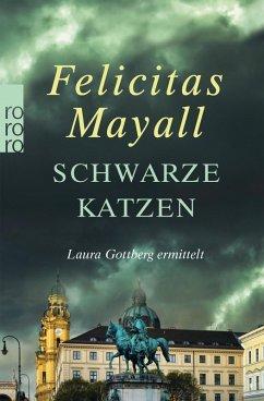 Schwarze Katzen / Laura Gottberg Bd.9 (eBook, ePUB) - Mayall, Felicitas