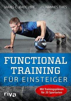 Functional Training für Einsteiger (eBook, PDF) - Radcliffe, James C.; Thies, Hannes