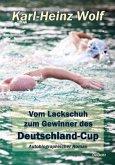 Vom Lackschuh zum Gewinner des Deutschland-Cup