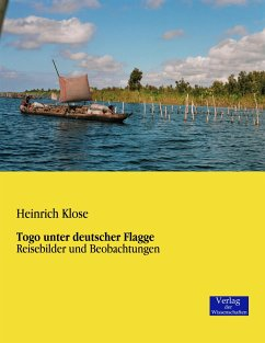 Togo unter deutscher Flagge - Klose, Heinrich