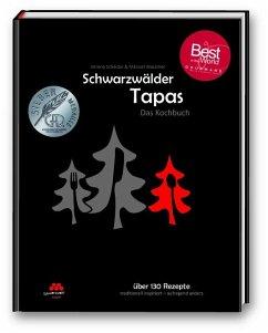 Schwarzwälder Tapas - Das Kochbuch - Scheidel, Verena; Wassmer, Manuel