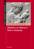 Mädchen im Altertum / Girls in Antiquity