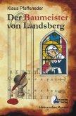 Der Baumeister von Landsberg