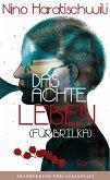Das achte Leben (Für Brilka) (eBook, ePUB)