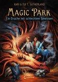 Ein Drache mit schlechtem Gewissen / Magic Park Bd.2 (eBook, ePUB)