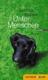 Unter Menschen (eBook, ePUB)