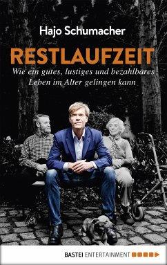 Restlaufzeit (eBook, ePUB) - Schumacher, Hajo