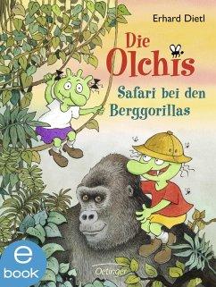Safari bei den Berggorillas / Die Olchis-Kinderroman Bd.8 (eBook, ePUB) - Dietl, Erhard