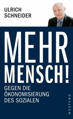 Mehr Mensch! (eBook, ePUB) - Schneider, Ulrich