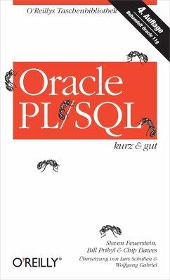 Oracle PL/SQL kurz & gut (eBook, PDF) - Feuerstein, Steven; Pribyl, Bill; Dawes, Chip