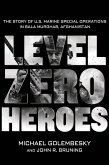 Level Zero Heroes (eBook, ePUB)