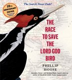 The Race to Save the Lord God Bird (eBook, ePUB)