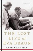 The Lost Life of Eva Braun (eBook, ePUB)