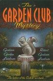 The Garden Club Mystery (eBook, ePUB)