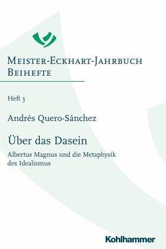 Über das Dasein (eBook, PDF) - Quero-Sánchez, Andrés