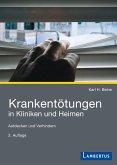 Krankentötungen in Kliniken und Heimen (eBook, PDF)