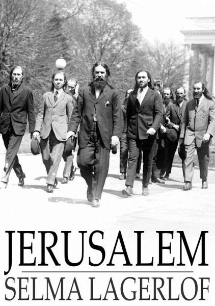 Jerusalem (eBook, ePUB) - Lagerlof, Selma