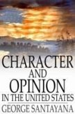 Character and Opinion in the United States (eBook, PDF)