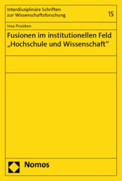 Fusionen im institutionellen Feld