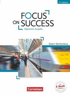 Focus on Success B1-B2. Schülerbuch Baden-Württ...