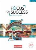 Focus on Success B1-B2. Schülerbuch Allgemeine Ausgabe