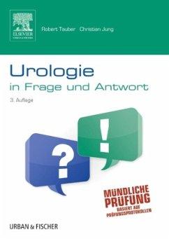 Urologie in Frage und Antwort - Tauber, Robert; Jung, Christian