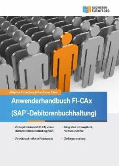Anwenderhandbuch FI-CAx (SAP ®-Debitorenbuchhal...