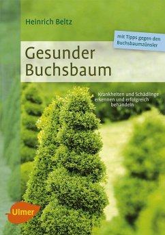 Gesunder Buchsbaum (eBook, PDF) - Beltz, Heinrich