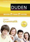 Wissen - Üben - Testen: Deutsch - Grammatik 5./6. Klasse (eBook, PDF)