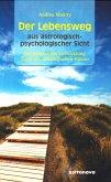 Der Lebensweg aus astrologisch-psychologischer Sicht (eBook, ePUB)