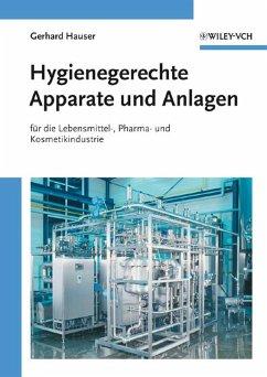 Hygienegerechte Apparate und Anlagen (eBook, ePUB) - Hauser, Gerhard