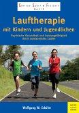 Lauftherapie mit Kindern und Jugendlichen (eBook, PDF)