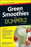 Green Smoothies For Dummies (eBook, PDF)