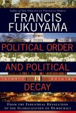 Political Order and Political Decay (eBook, ePUB)