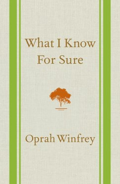 What I Know For Sure (eBook, ePUB) - Winfrey, Oprah