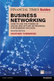 The Financial Times Guide to Business Networking (eBook, PDF)