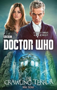 Doctor Who: The Crawling Terror (12th Doctor novel) (eBook, ePUB) - Tucker, Mike