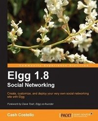 Elgg 1.8 Social Networking (eBook, ePUB)