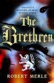 The Brethren (Fortunes of France 1) (eBook, ePUB)