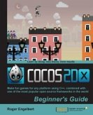 Cocos2d-x by Example Beginner's Guide (eBook, ePUB)