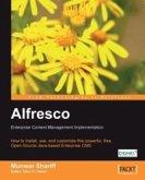Alfresco: Enterprise Content Management Implementation (eBook, ePUB)