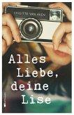 Alles Liebe, deine Lise (eBook, ePUB)