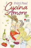 Cucina Amore (eBook, ePUB)